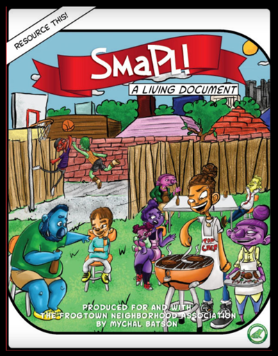 See Frogtown's creative planning document, SMaPL!