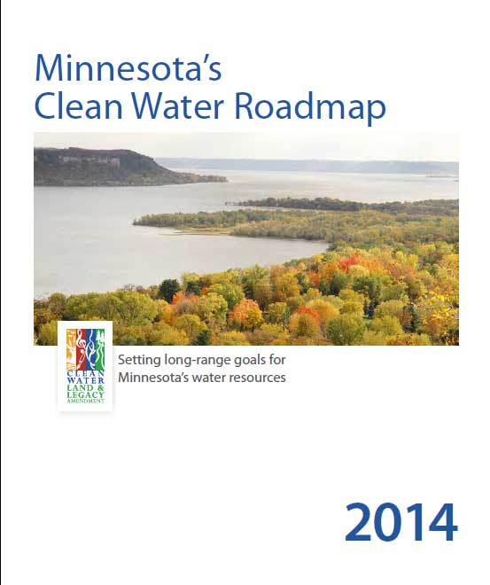 Minnesota's Clean Water Roadmap 2014.  Link to the PDF report.